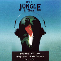 It's a Jungle in There: Sounds of the Tropical Rainforest in 3D