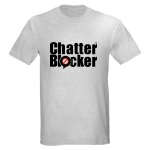 ChatterBlocker T-Shirt