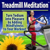 Treadmill Meditation